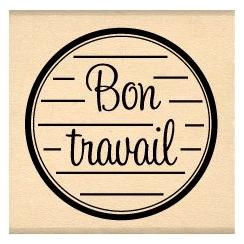 BON TRAVAIL