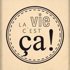 LA VIE C\'EST CA !