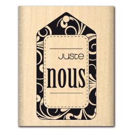 JUSTE NOUS