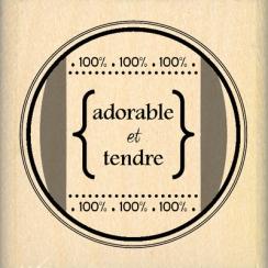 ADORABLE ET TENDRE