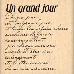 Tampon bois UN GRAND JOUR  par Florilèges Design. Scrapbooking et loisirs créatifs. Livraison rapide et cadeau dans chaque co...