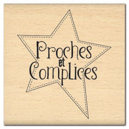 PROCHES ET COMPLICES