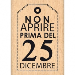 Tampon bois italien NON PRIMA DEL 25 par Florilèges Design. Scrapbooking et loisirs créatifs. Livraison rapide et cadeau dans...