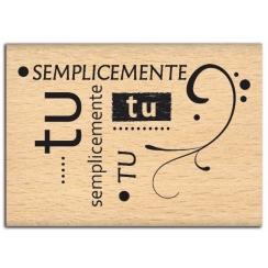 PROMO de -99.99% sur Tampon bois italien SEMPLICEMENTE TU Florilèges Design