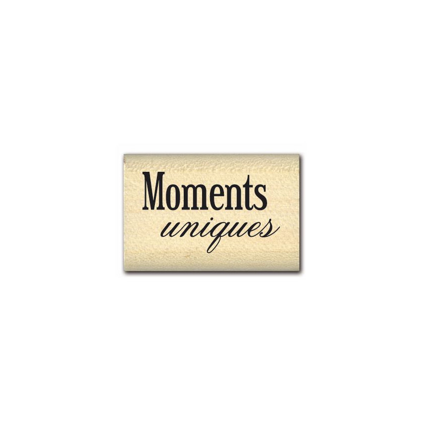 MOMENTS UNIQUES