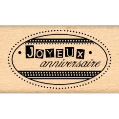 PROMO de -30% sur Tampon bois JOYEUX ANNIVERSAIRE Florilèges Design
