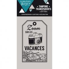 Tampon clear ZOOM VACANCES - Capsule Juillet par Florilèges Design. Scrapbooking et loisirs créatifs. Livraison rapide et cad...