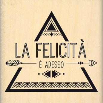 Tampon bois italien FELICITÀ ADESSO