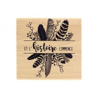 Tampon bois L'HISTOIRE COMMENCE