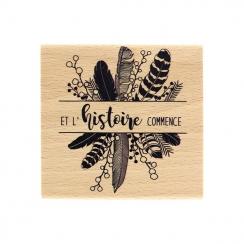 PROMO de -40% sur Tampon bois L'HISTOIRE COMMENCE Florilèges Design