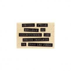 Tampon bois CHOISIR D'ÊTRE HEUREUX par Florilèges Design. Scrapbooking et loisirs créatifs. Livraison rapide et cadeau dans c...